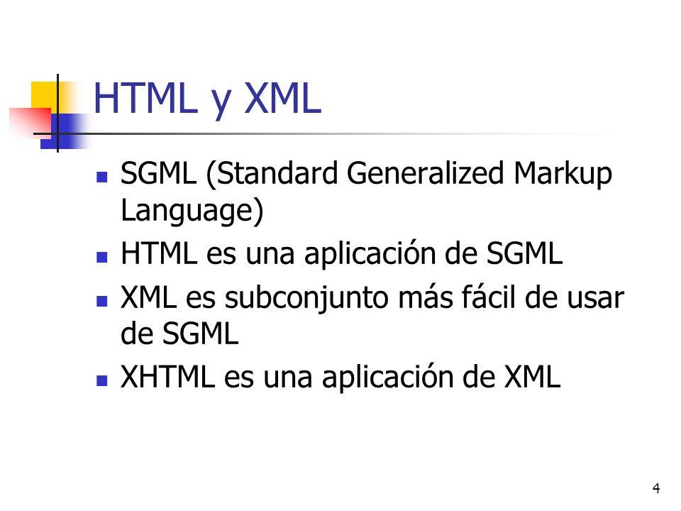HTML y XML SGML (Standard Generalized Markup Language)