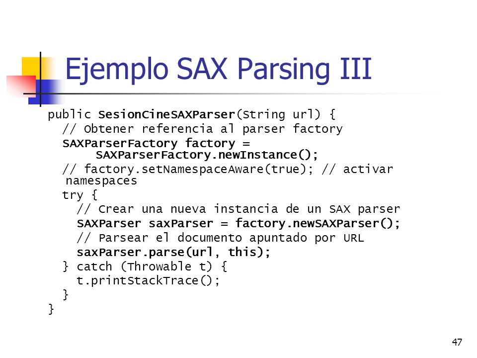 Ejemplo SAX Parsing III