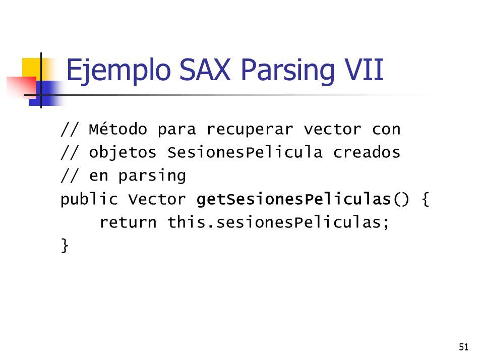 Ejemplo SAX Parsing VII