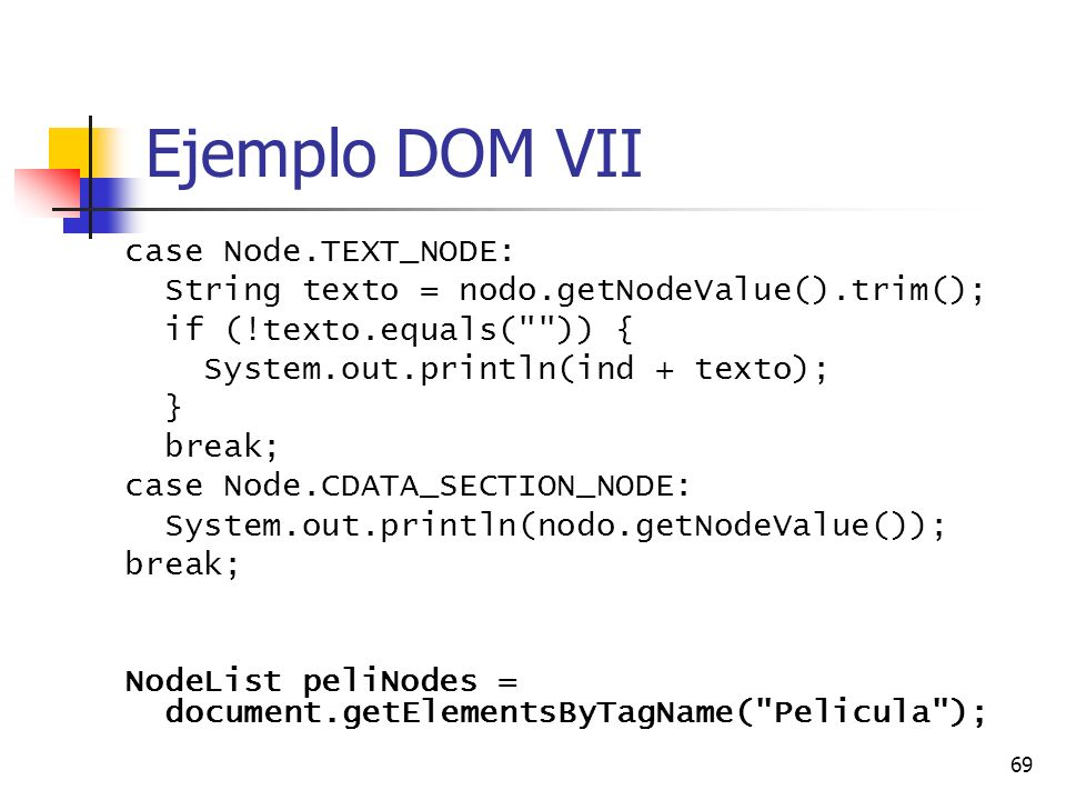 Ejemplo DOM VII case Node.TEXT_NODE: