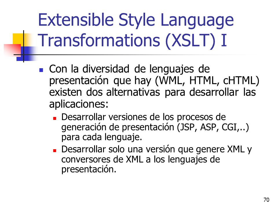 Extensible Style Language Transformations (XSLT) I