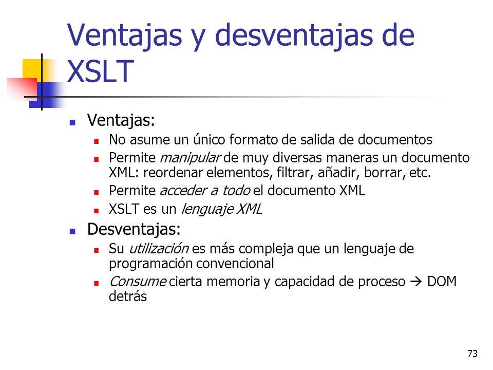 Ventajas y desventajas de XSLT