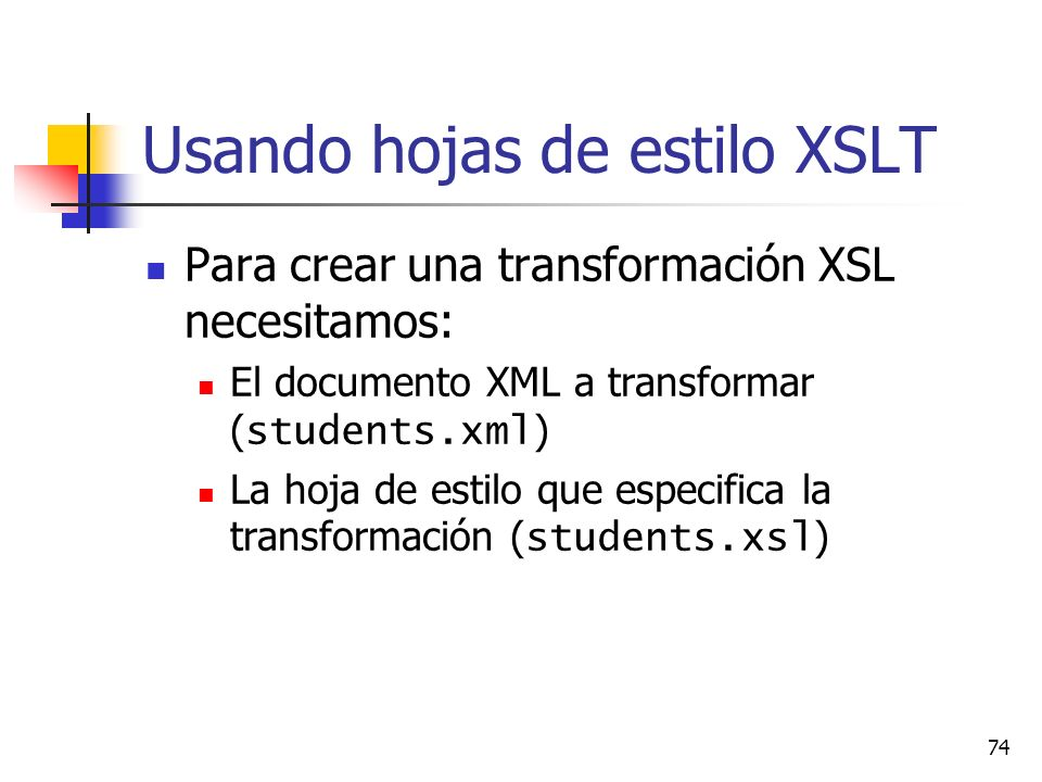 Usando hojas de estilo XSLT