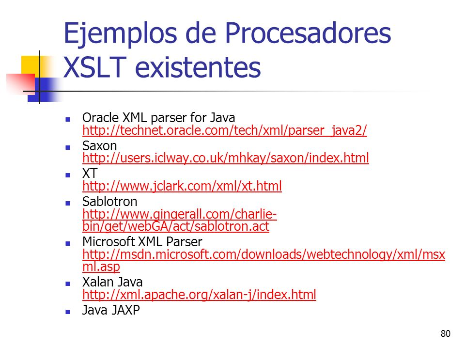 Ejemplos de Procesadores XSLT existentes