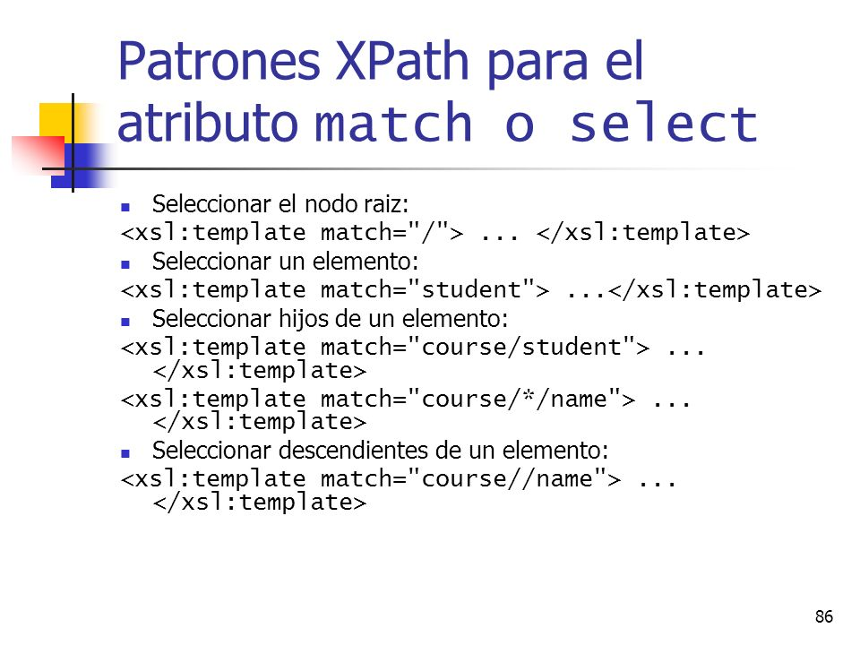 Patrones XPath para el atributo match o select