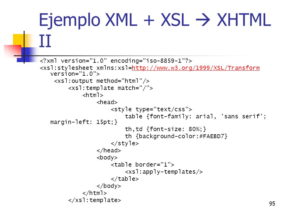Ejemplo XML + XSL  XHTML II