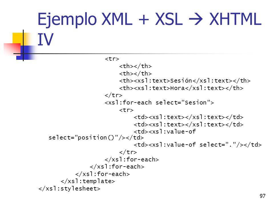 Ejemplo XML + XSL  XHTML IV