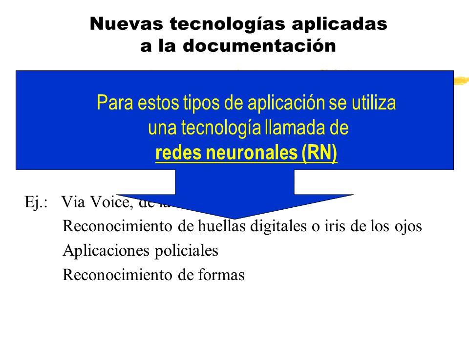 Nuevas tecnologías aplicadas a la documentación