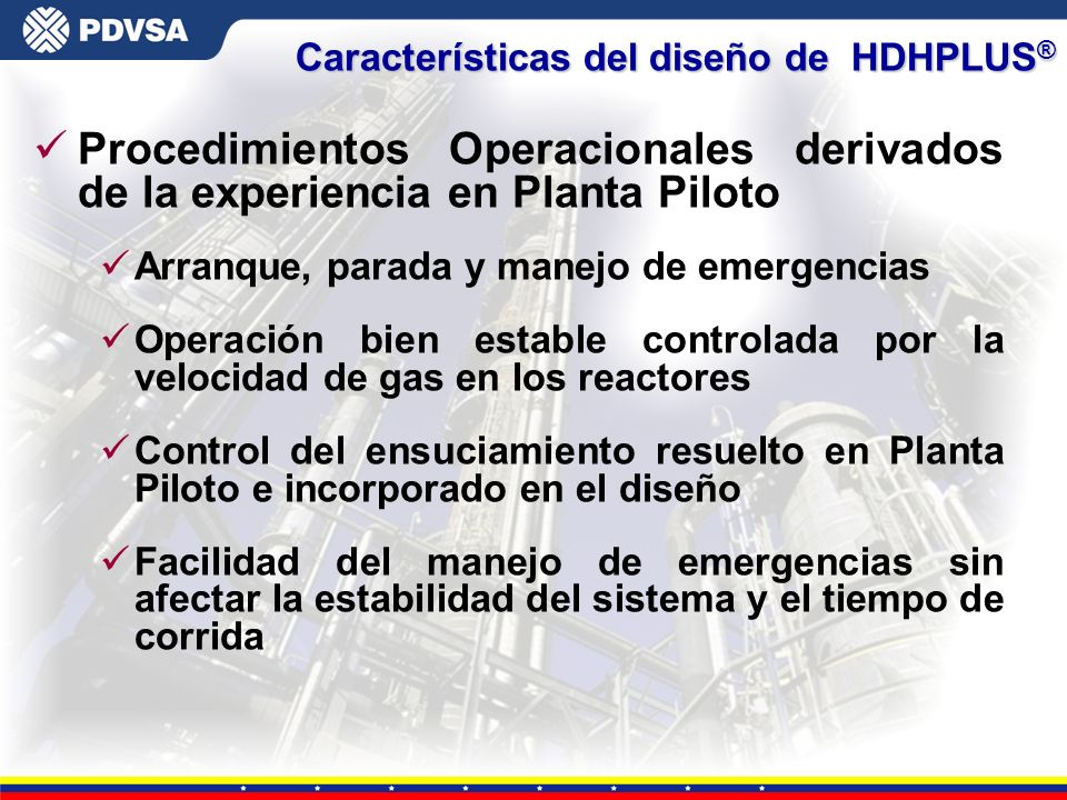 Características del diseño de HDHPLUS®