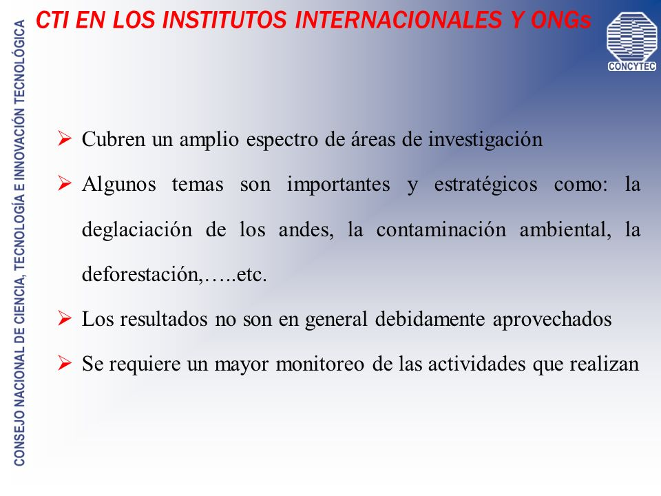 CTI EN LOS INSTITUTOS INTERNACIONALES Y ONGs