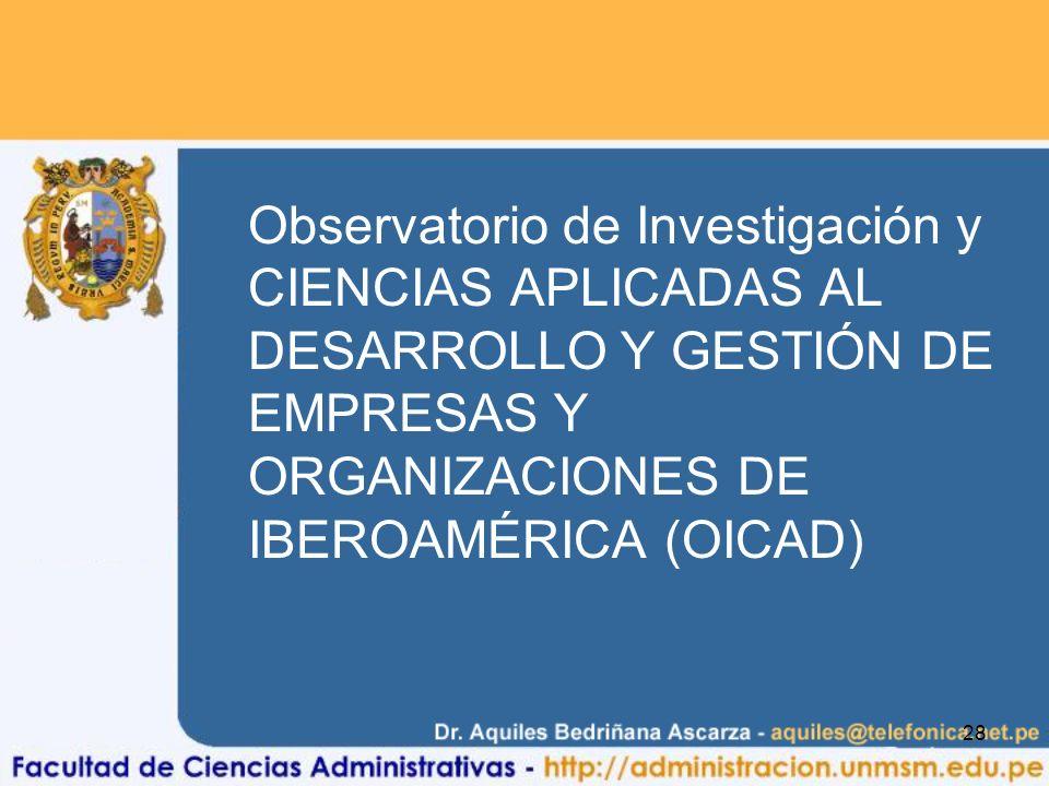 Observatorio de Investigación y CIENCIAS APLICADAS AL DESARROLLO Y GESTIÓN DE EMPRESAS Y ORGANIZACIONES DE IBEROAMÉRICA (OICAD)