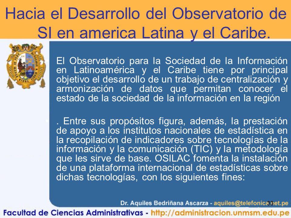 Hacia el Desarrollo del Observatorio de la SI en america Latina y el Caribe.