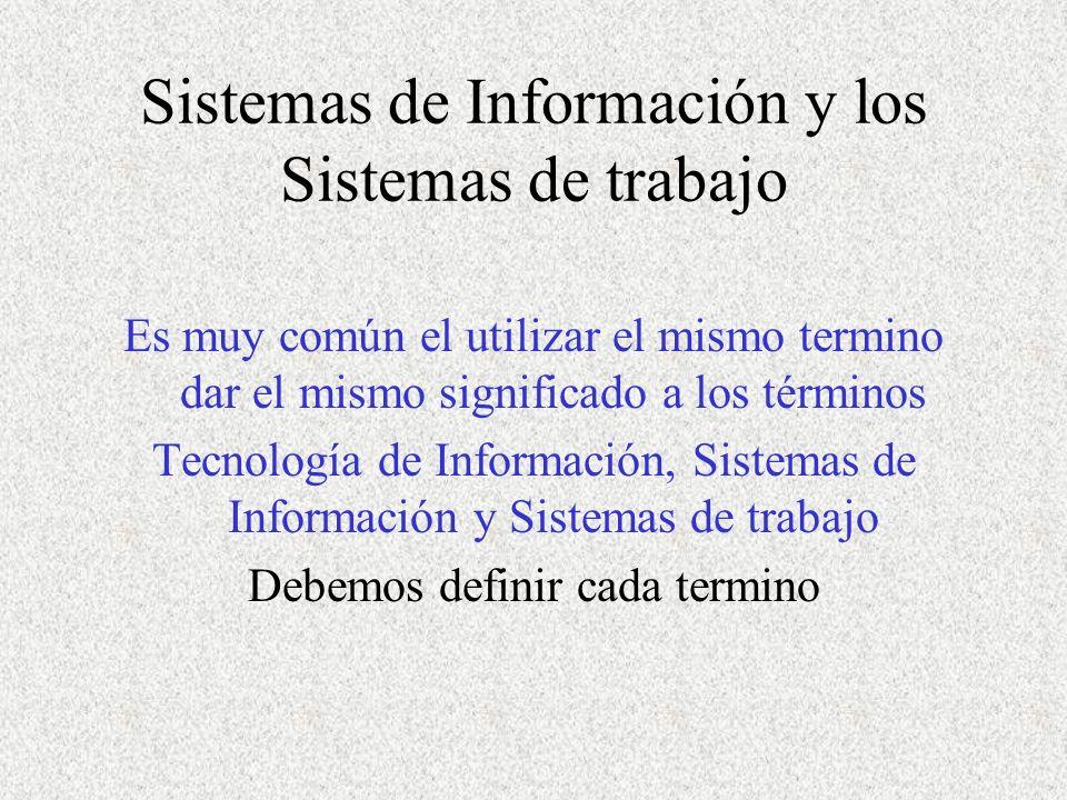 Sistemas de Información y los Sistemas de trabajo