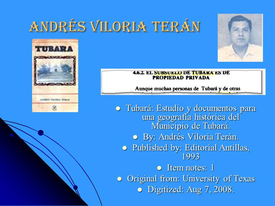 Andrés Viloria Terán Tubará: Estudio y documentos para una geografía histórica del Municipio de Tubará.