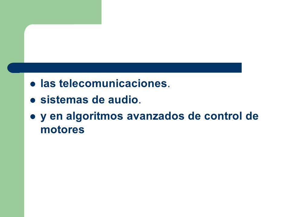 las telecomunicaciones.