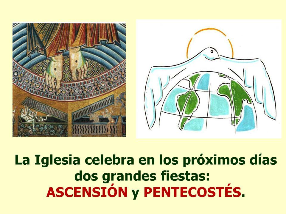 ASCENSIÓN y PENTECOSTÉS.