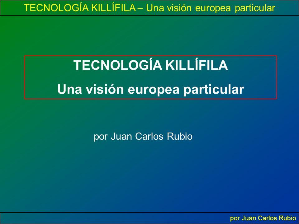 Una visión europea particular
