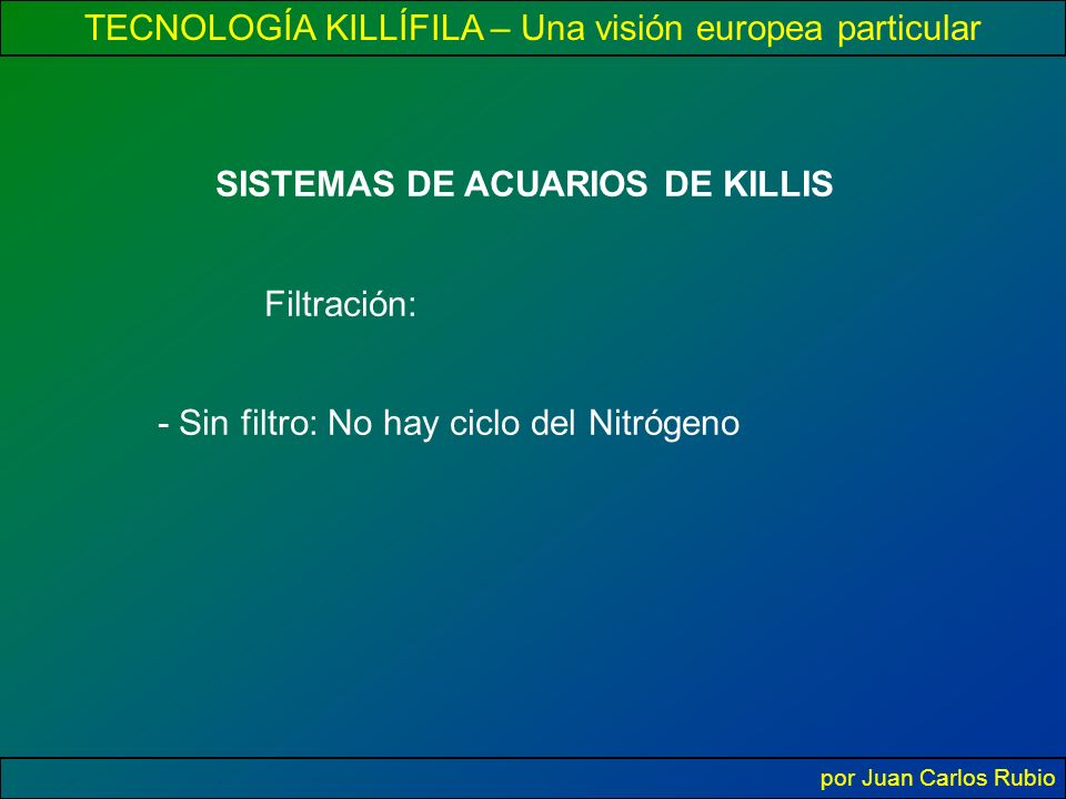 SISTEMAS DE ACUARIOS DE KILLIS
