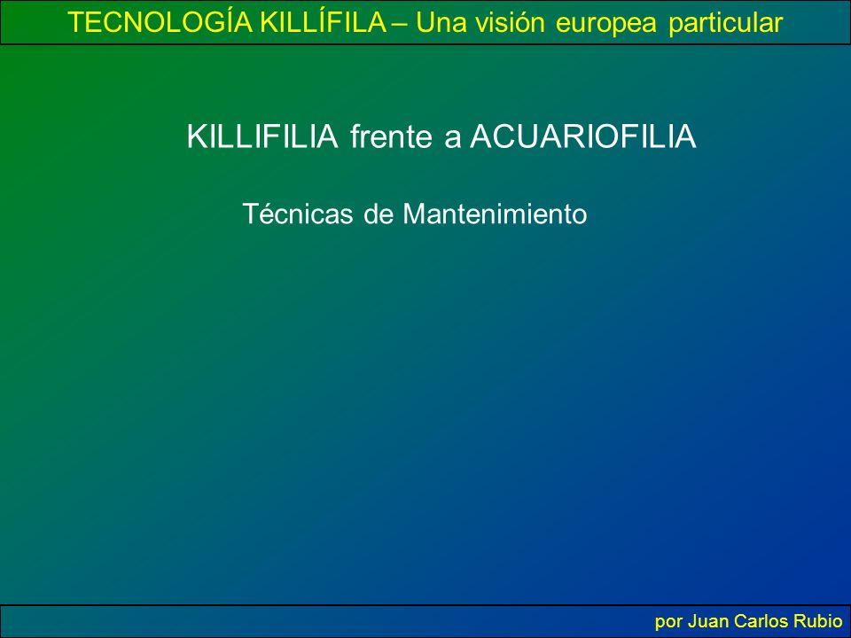 KILLIFILIA frente a ACUARIOFILIA