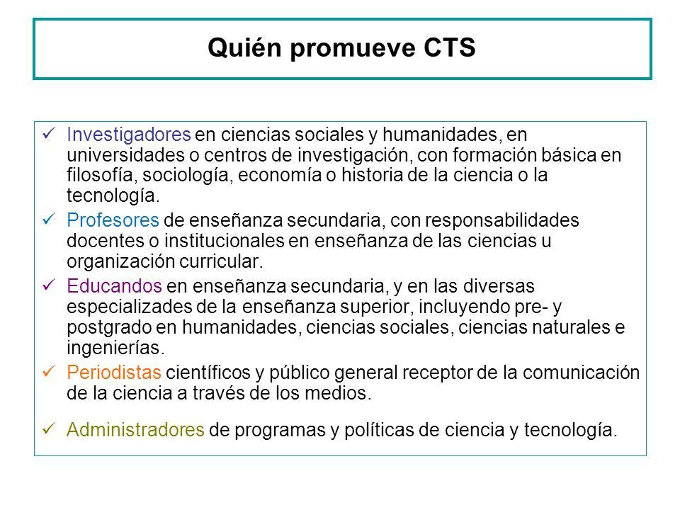 Quién promueve CTS