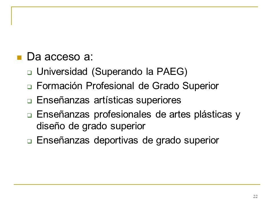Da acceso a: Universidad (Superando la PAEG)
