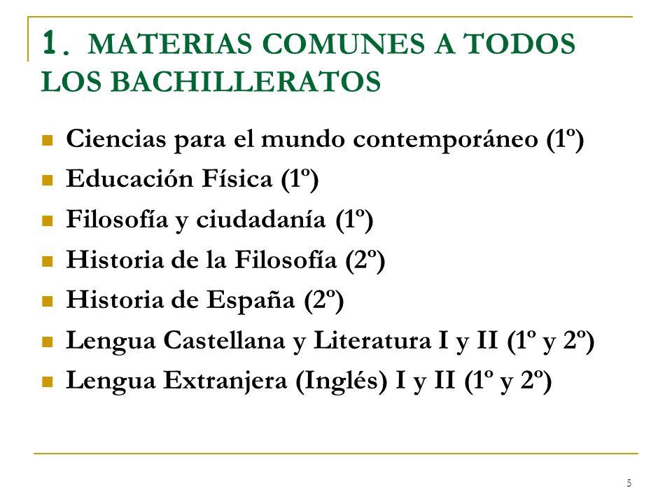 1. MATERIAS COMUNES A TODOS LOS BACHILLERATOS