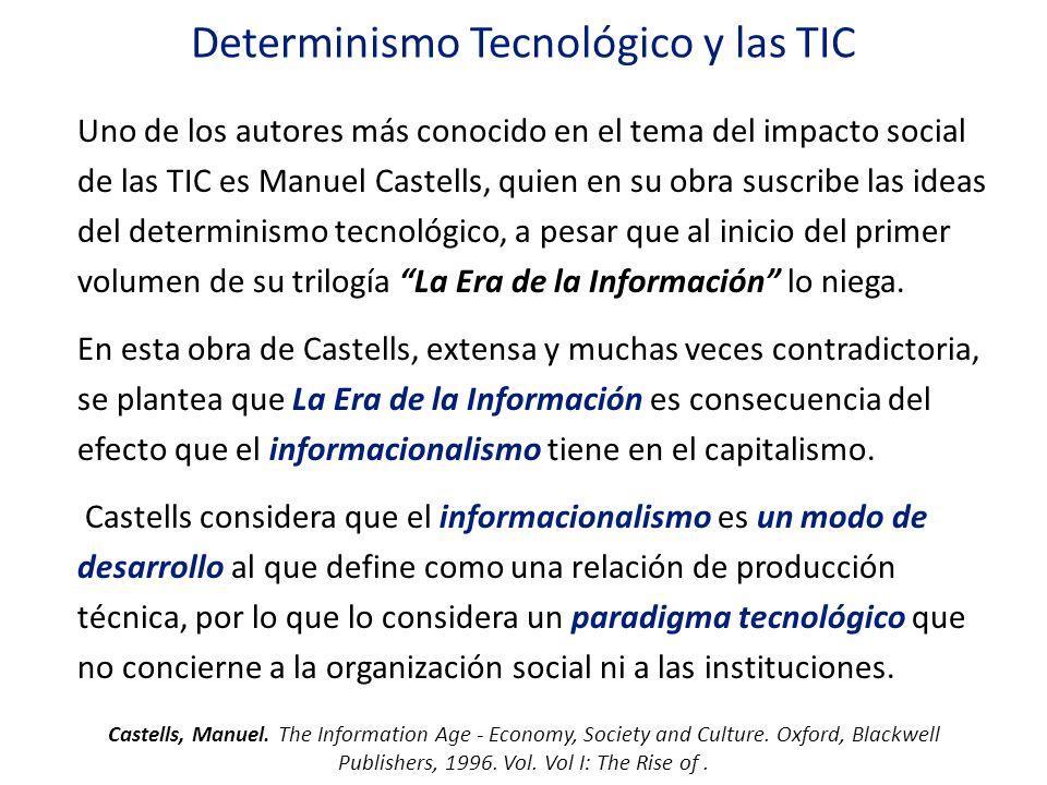 Determinismo Tecnológico y las TIC