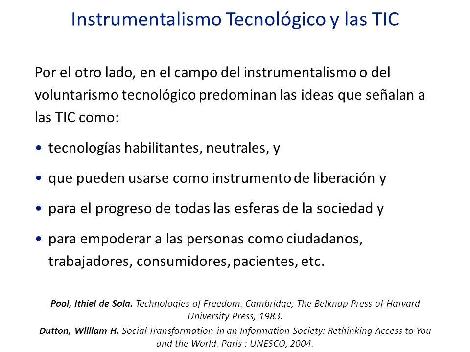 Instrumentalismo Tecnológico y las TIC