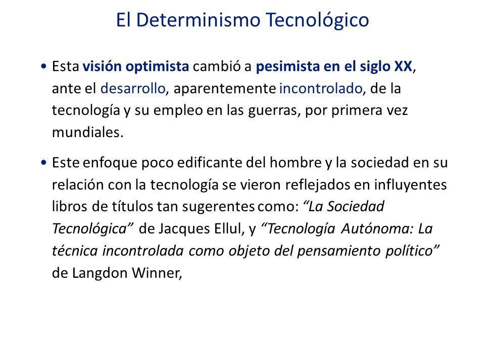 El Determinismo Tecnológico