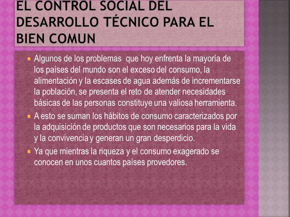El control social del desarrollo técnico para el bien comun