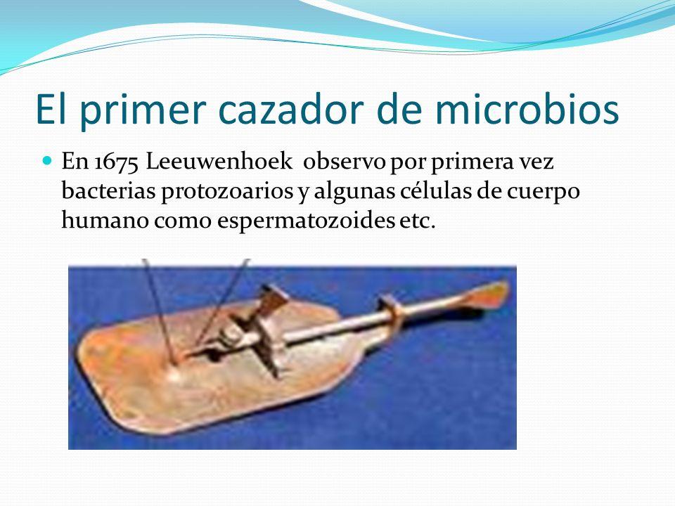 El primer cazador de microbios