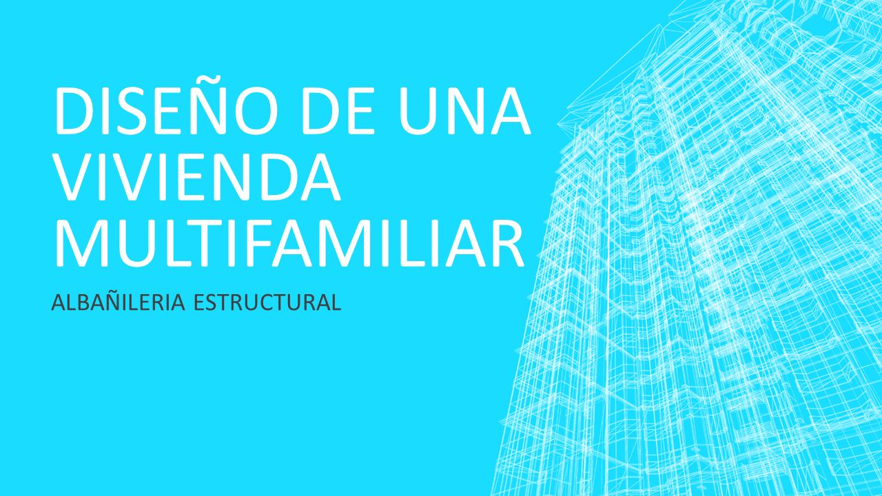 Dise o de una vivienda multifamiliar ppt video online for Diseno de viviendas