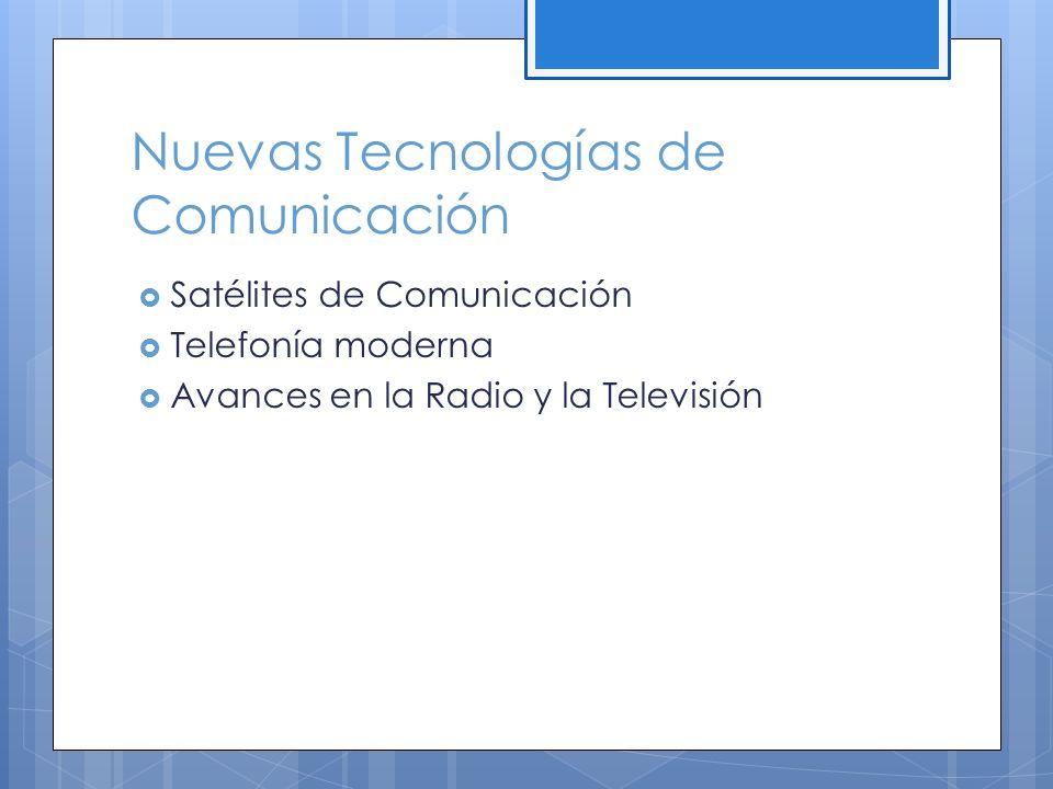 Nuevas Tecnologías de Comunicación