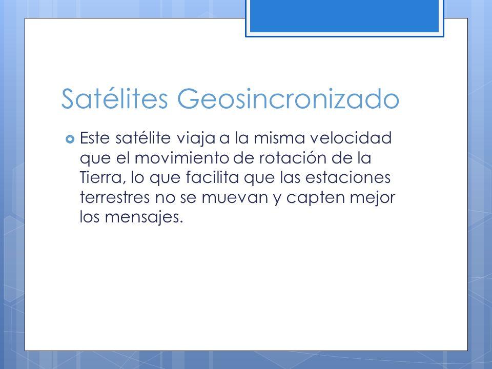 Satélites Geosincronizado