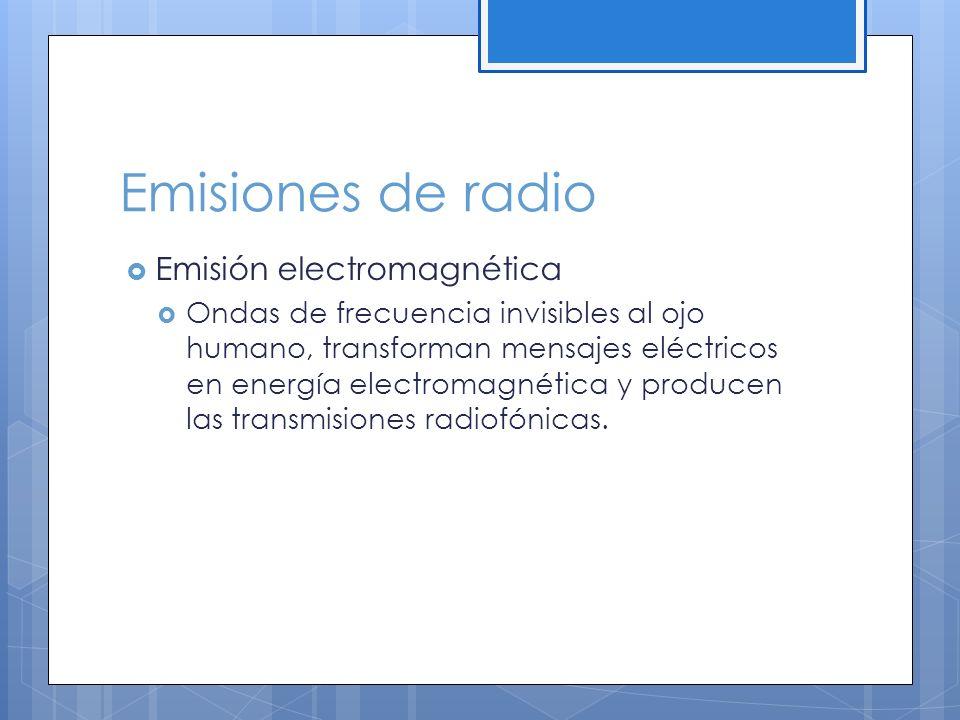 Emisiones de radio Emisión electromagnética