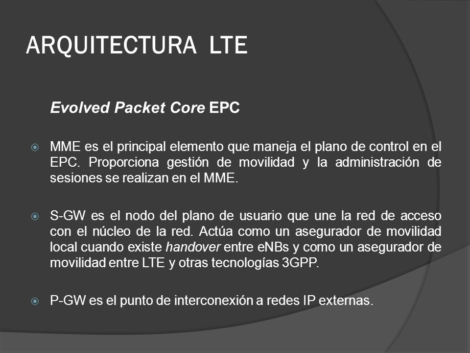 ARQUITECTURA LTE Evolved Packet Core EPC