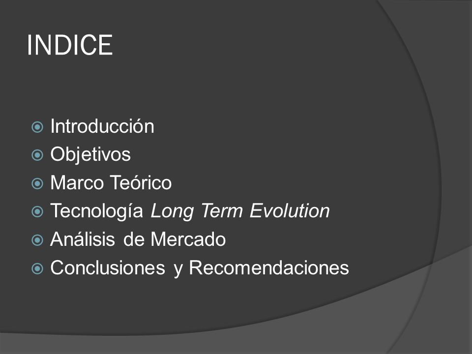 INDICE Introducción Objetivos Marco Teórico