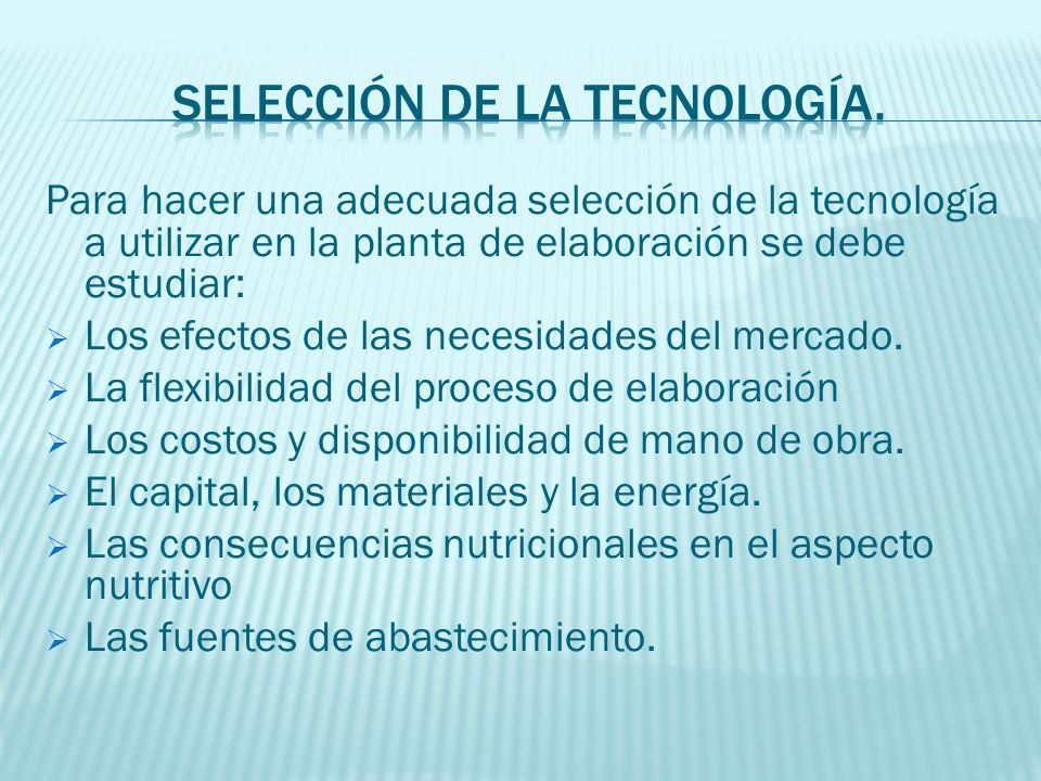 Selección de la tecnología.