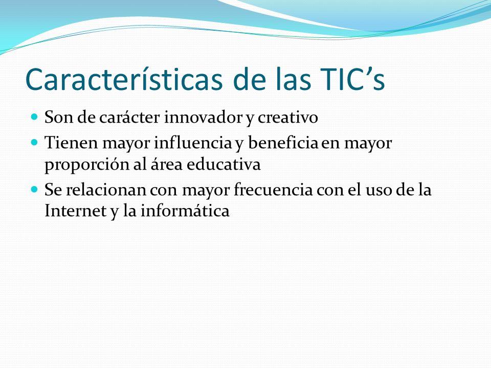 Características de las TIC's