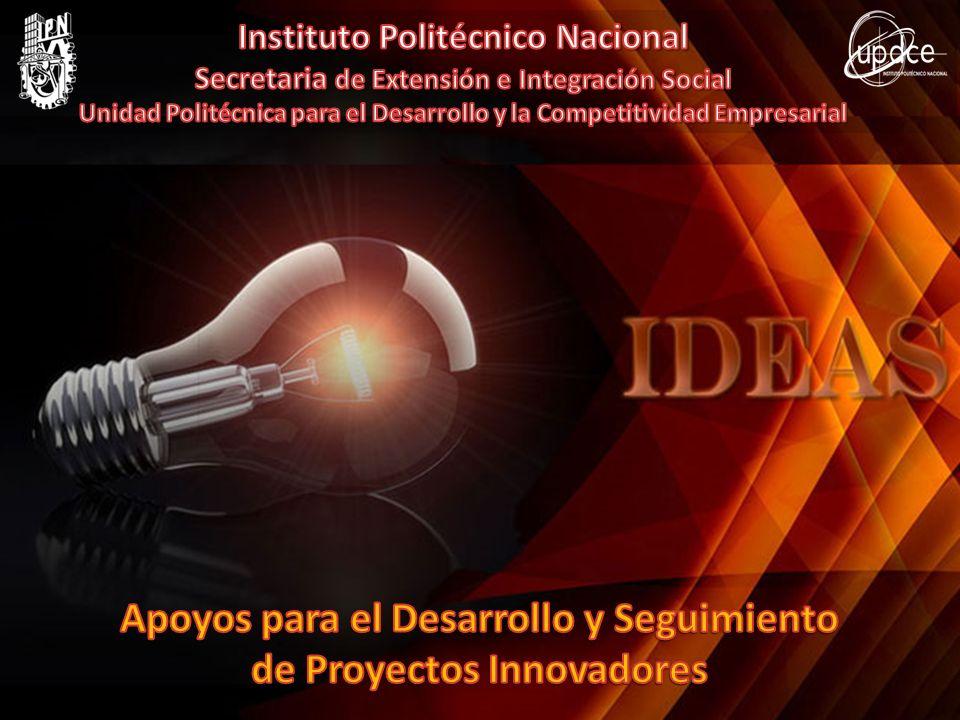 Apoyos para el Desarrollo y Seguimiento de Proyectos Innovadores