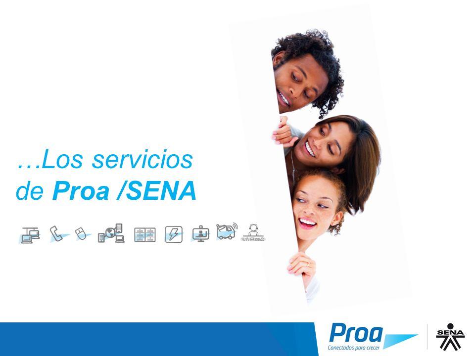 …Los servicios de Proa /SENA