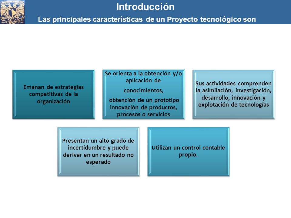 Las principales características de un Proyecto tecnológico son