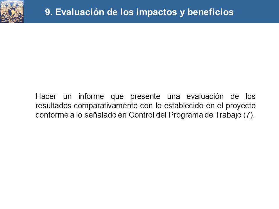 9. Evaluación de los impactos y beneficios