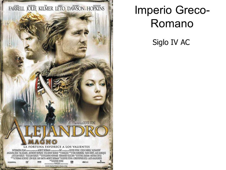 Imperio Greco-Romano Siglo IV AC