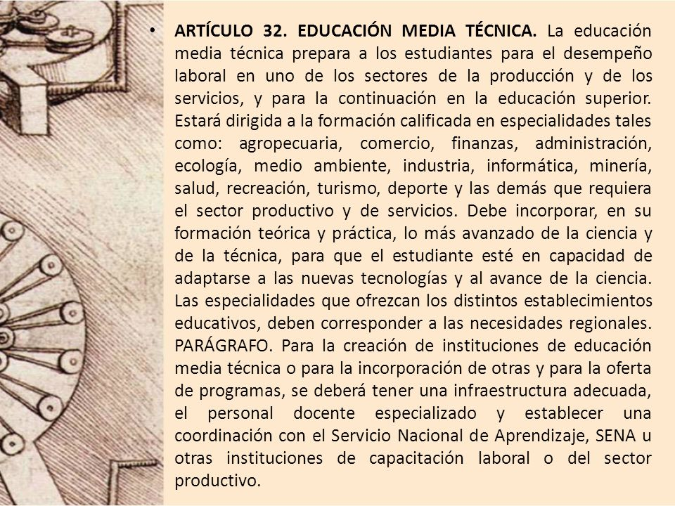 ARTÍCULO 32. EDUCACIÓN MEDIA TÉCNICA