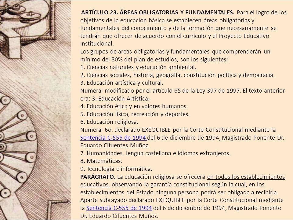 ARTÍCULO 23. ÁREAS OBLIGATORIAS Y FUNDAMENTALES