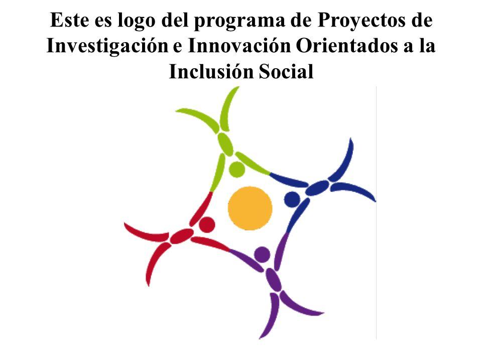 Este es logo del programa de Proyectos de Investigación e Innovación Orientados a la Inclusión Social
