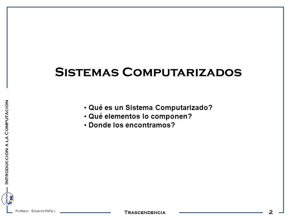 Sistemas Computarizados