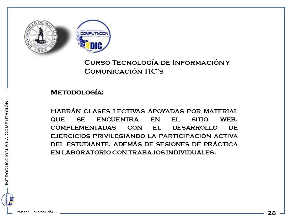 Curso Tecnología de Información y Comunicación TIC's