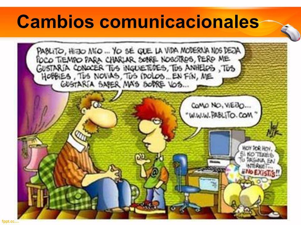 Cambios comunicacionales